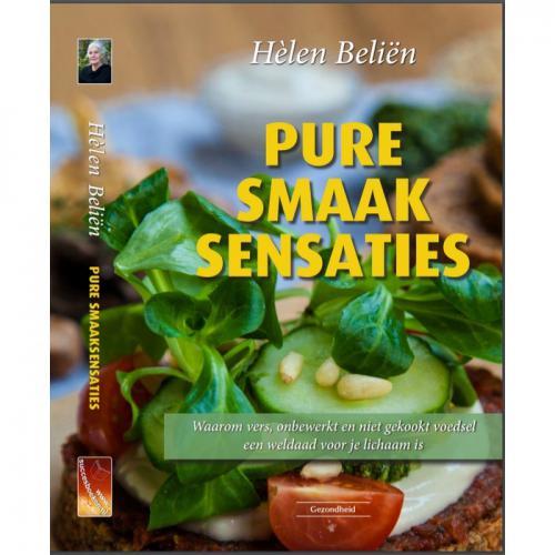 Pure Smaak Sensaties Door Helen Belien